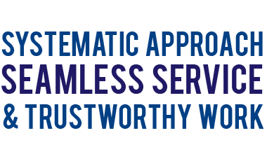 Systematic Approach Seamless Service and Trustworthy Work
